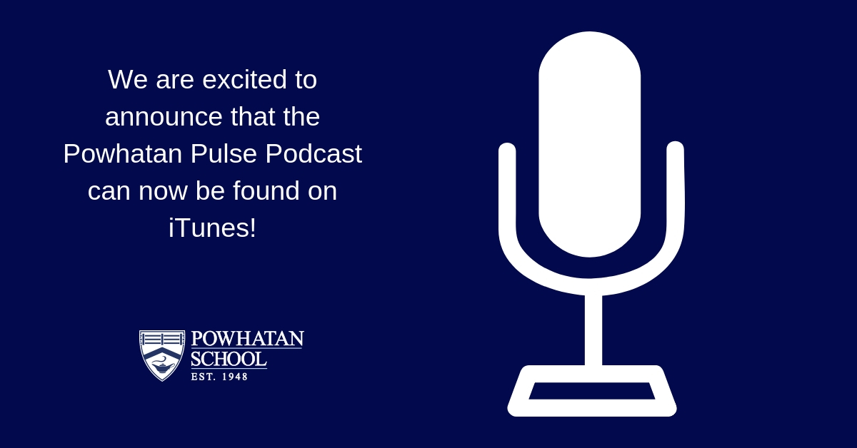 Powhatan Pulse Podcasts: Learn more about our campus community